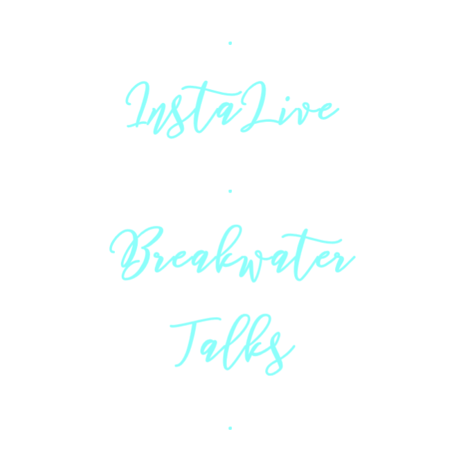 Breakwater Talks InstaLive